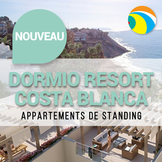 Dormio Resort Costa Blanca avec appartements de standing